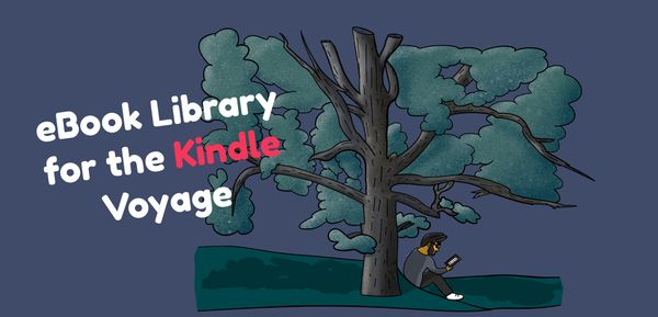 Ebook Library for the Kindle Voyage