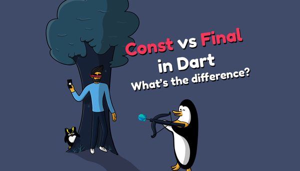 What's the difference between const and final in Dart?
